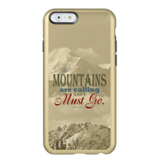 Vintage Typography The mountains are calling; Muir Incipio Feather® Shine iPhone 6 Case