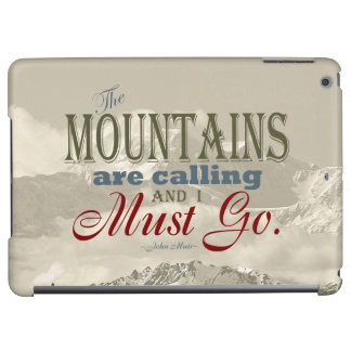 Vintage Typography The mountains are calling; Muir iPad Air Cover