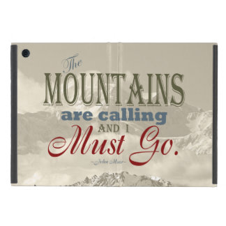Vintage Typography The mountains are calling; Muir iPad Mini Case
