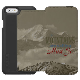 Vintage Typography The mountains are calling; Muir iPhone 6/6s Wallet Case