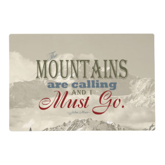 Vintage Typography The mountains are calling; Muir Laminated Place Mat