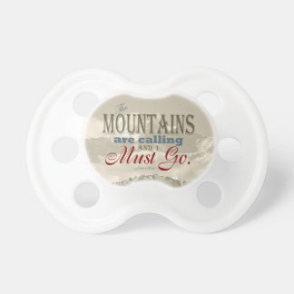 Vintage Typography The mountains are calling; Muir Pacifiers