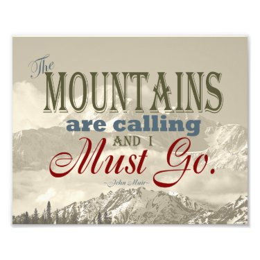 Vintage Typography The mountains are calling; Muir Photo Print