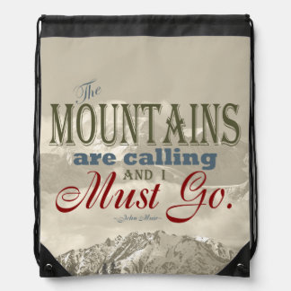 Vintage Typography The mountains are calling; Muir Cinch Bag