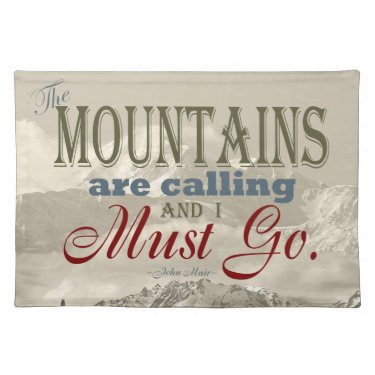 Vintage Typography The mountains are calling; Muir Placemats