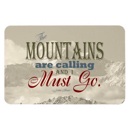 Vintage Typography The mountains are calling; Muir Vinyl Magnet