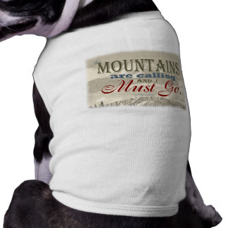Vintage Typography The mountains are calling; Muir Tee