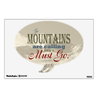 Vintage Typography The mountains are calling; Muir Wall Sticker