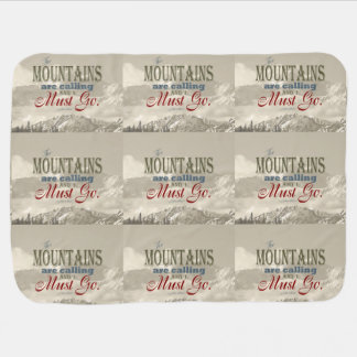 Vintage Typography The mountains are calling; Muir Baby Blankets