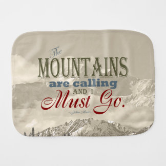 Vintage Typography The mountains are calling; Muir Burp Cloths