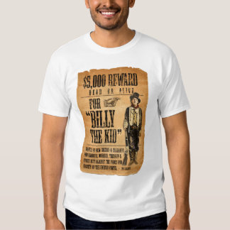 Vintage Wanted / Reward Poster for Billy the Kid T Shirt