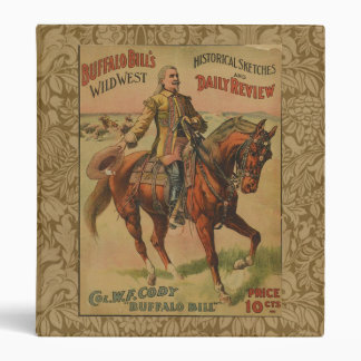 Vintage Western Buffalo Bill Wild West Show Poster 3 Ring Binder