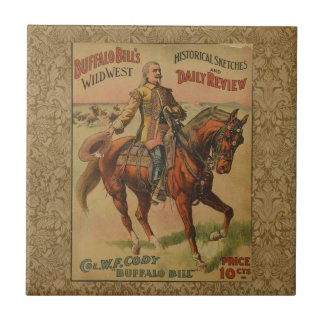 Vintage Western Buffalo Bill Wild West Show Poster Ceramic Tile