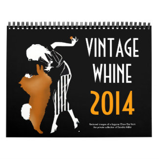VINTAGE WHINE 2014 Chow Wall Calendar