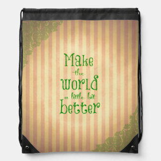 Vintage with Quote; Make the World Better Drawstring Bags