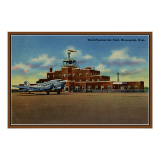 Vintage Wold-Chamberlain airport Minneapolis Poster