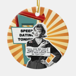 Vintage Woman Speed Dating Too Much Baggage Ceramic Ornament