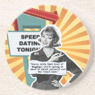 Vintage Woman Speed Dating Too Much Baggage Coaster