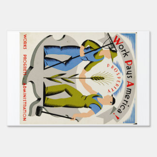 Vintage Work Pays America WPA Poster Lawn Sign