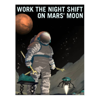 Vintage Work the Night Shift Mars Recruitment Postcard