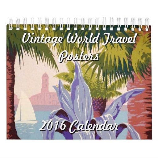 Calendar Vintage Travel Posters : Vintage world travel posters calendar zazzle