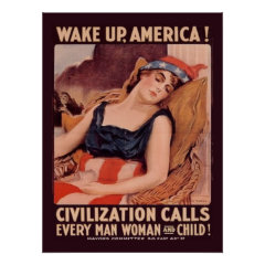 Vintage World War 1 Wake Up America Posters