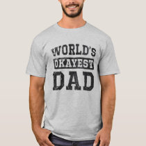 Vintage World's Okayest Dad T-Shirt