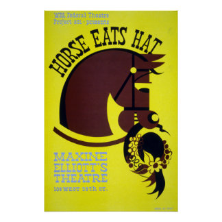 Vintage WPA Federal Theatre Project Horse Eats Hat Poster