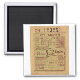 Vintage WW2 Canada Gas Ration Coupon 2 Liters 2 Inch Square Magnet