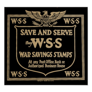 Vintage WWI Save and Serve War Savings Stamps Posters