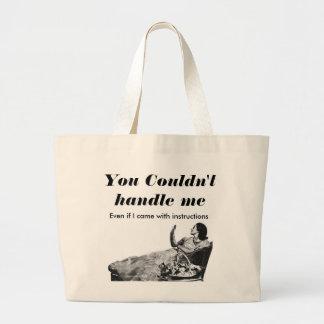 """Vintage """"You Couldn't Handle Me"""" Jumbo Tote Bag"""