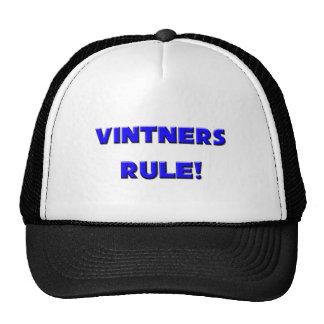 Vintners Rule! Trucker Hat