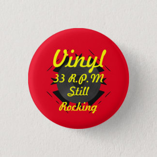 Vinyl 33 RPM Still Rocking 3 Yellow/Red Button