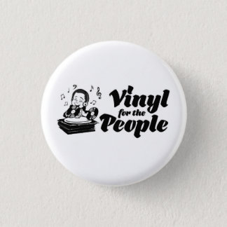 Vinyl for The People Button (Small)