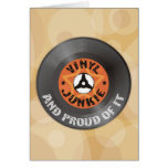 Vinyl Junkie - And Proud of It Card