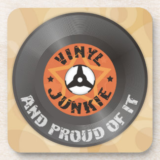 Vinyl Junkie - And Proud of It Coaster