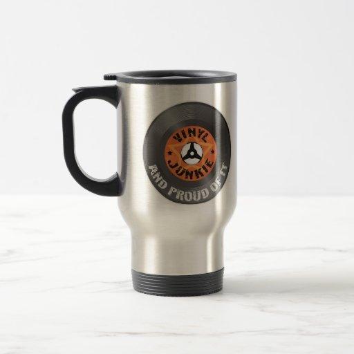 Vinyl Junkie - And Proud of It 15 Oz Stainless Steel Travel Mug