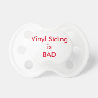 Vinyl Siding is BAD Pacifier