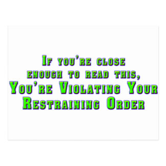 Violating Your Restraining Order Postcard