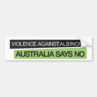 Violence Against Albinos Bumper Sticker