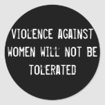 violence against women will not be tolerated round stickers