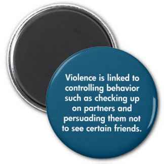 Violence Is Linked To Controlling Behavior … 2 Inch Round Magnet