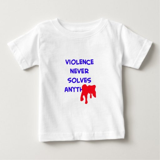 violence never solves anything blood tee shirt