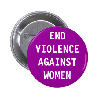 Violencia del final contra mujeres pin redondo 5 cm