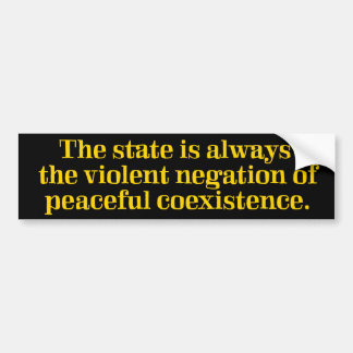 Violent Negation of Coexistence Bumper Sticker Car Bumper Sticker