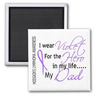 Violet For Hero 1 Hodgkins Lymphoma Dad 2 Inch Square Magnet