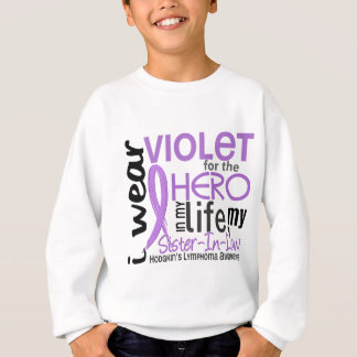 Violet For Hero 2 Sister-In-Law Hodgkin's Lymphoma Sweatshirt