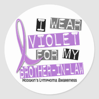 Violet For My Brother-In-Law 37 Hodgkin's Lymphoma Round Sticker