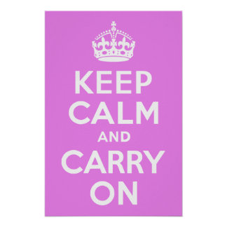 Violet Keep Calm and Carry On Posters