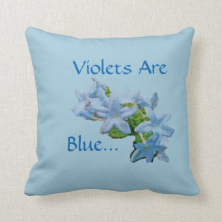 Violets Are Blue... Throw Pillow